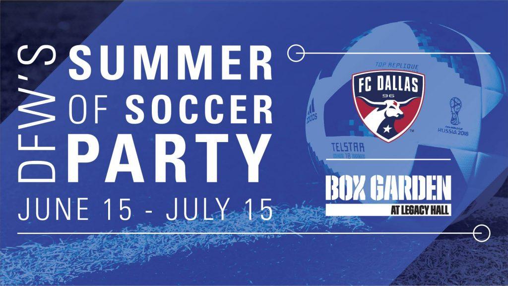 World Cup, FC Dallas, Soccer, Box Garden