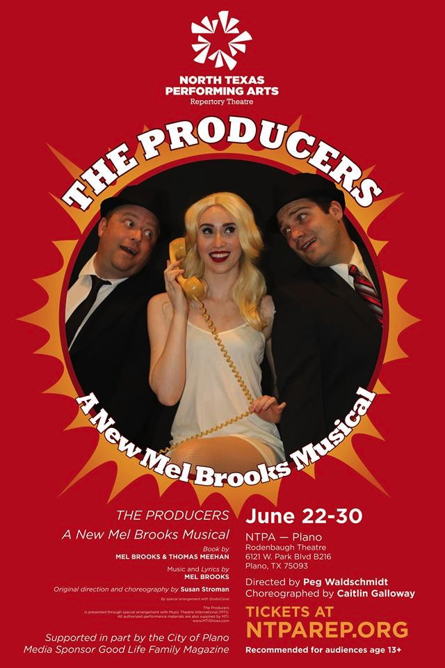 The Producers, NTPA, Plano, Theatre, Mel Brooks, Musicals