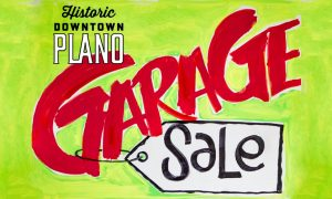 Historic Downtown Plano Garage Sale, Historic Downtown Plano Arts District, Historic Downtown Plano