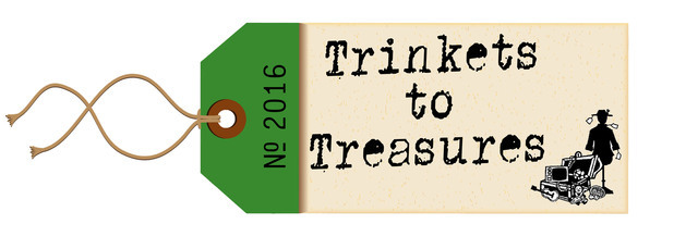 trinkets to treasures