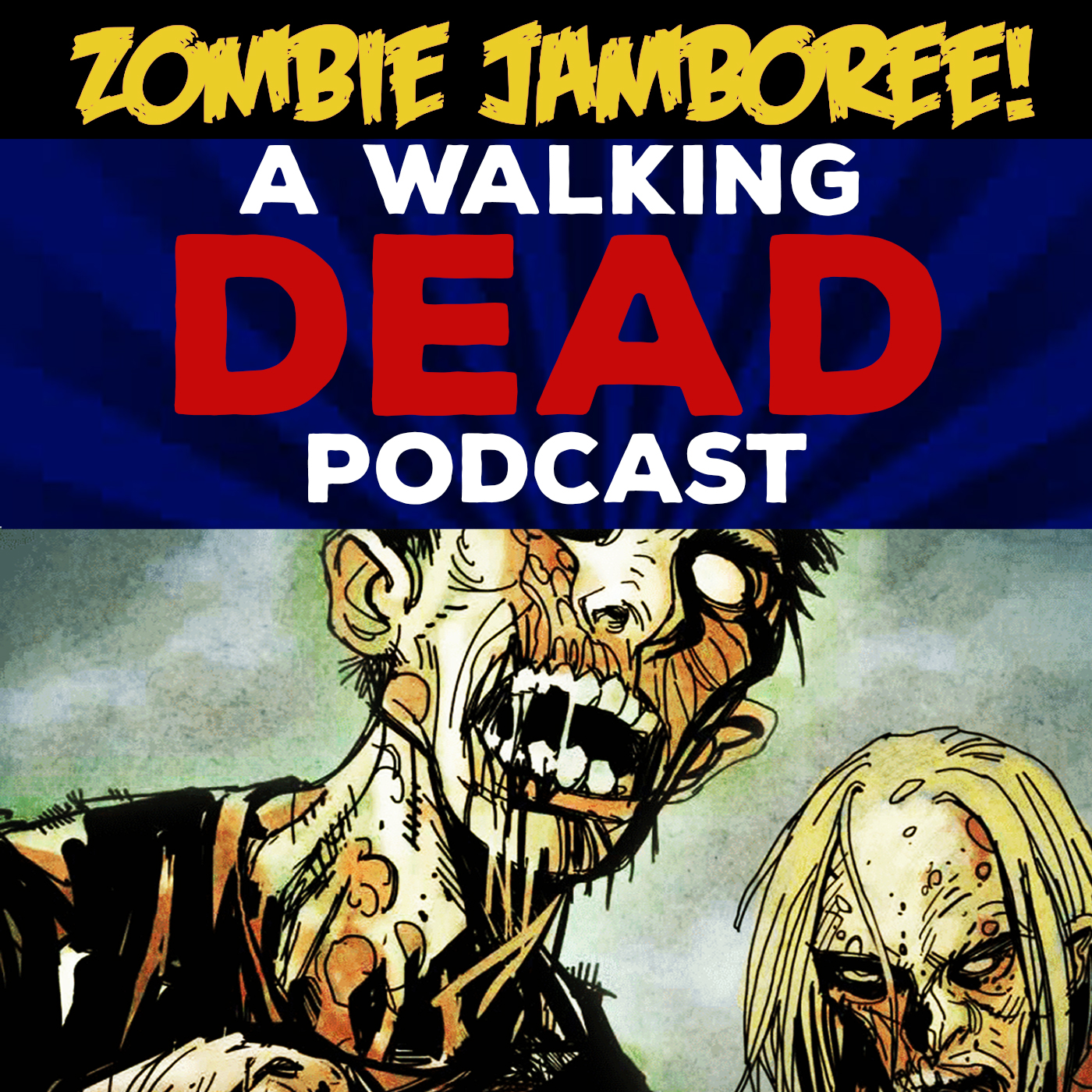 Zombie Jamboree! A Walking Dead Podcast