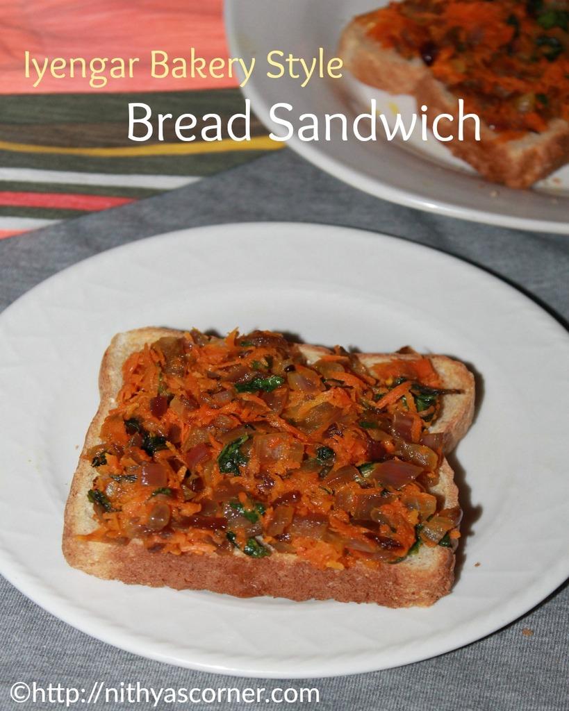 Iyengar bakery bread sandwich, masala bread sandwich, vegetable bread toast