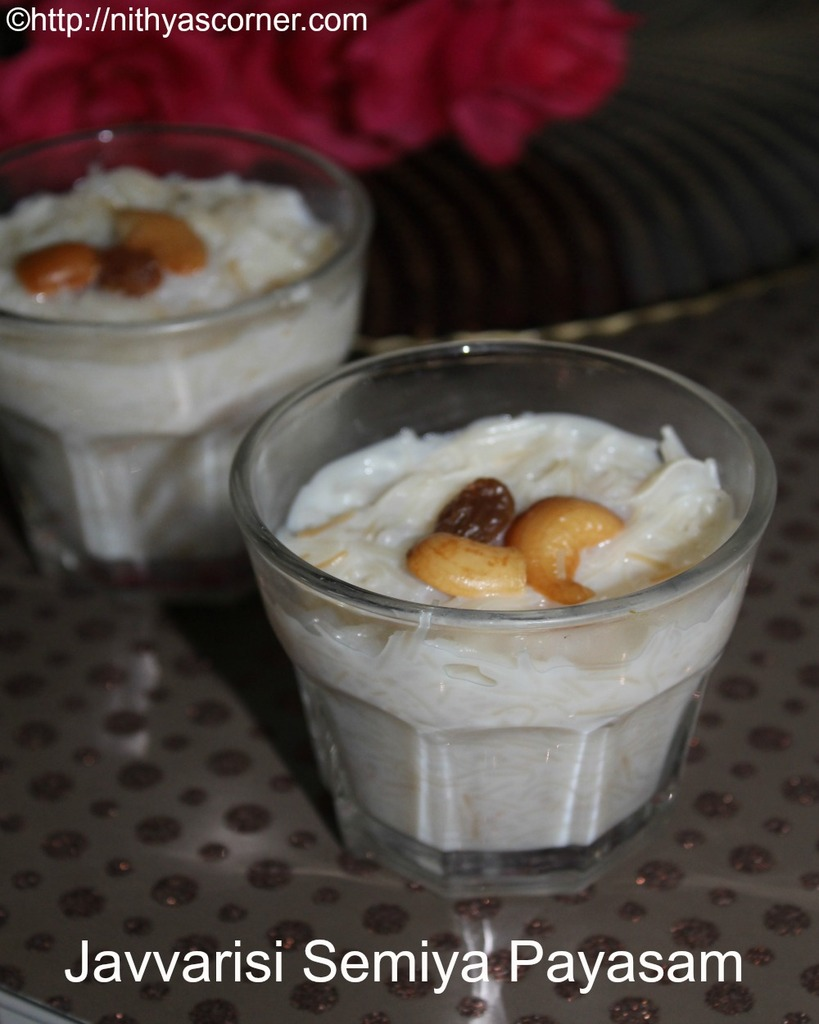 simple and easy javvarisi semiya payasam, Vermicelli sago kheer recipe