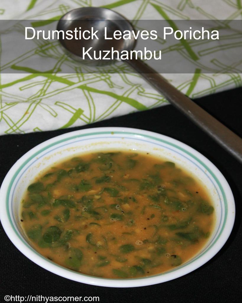 Murungai keerai poricha kuzhambu recipe, drumstick leaves poricha kuzhambu recipe