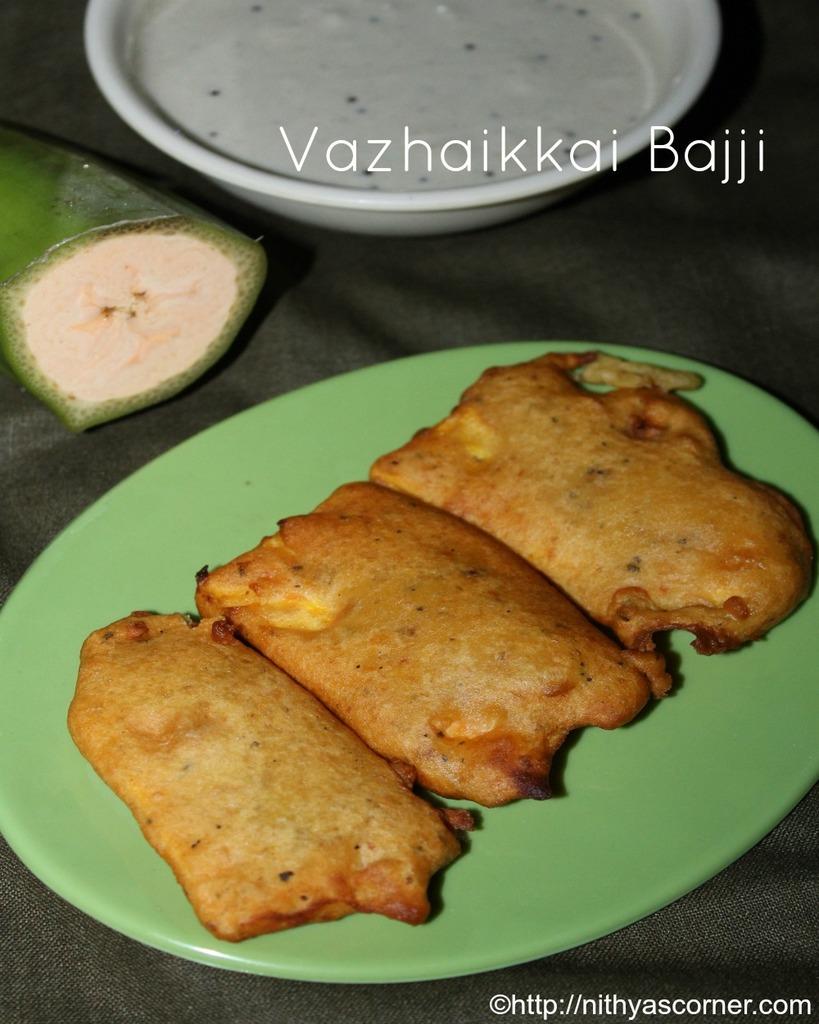 Vazhakkai Bajji,Raw Banana Bajji,Plantain Fritters