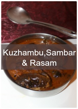 Collection of kuzhambu,sambar and rasam recipes