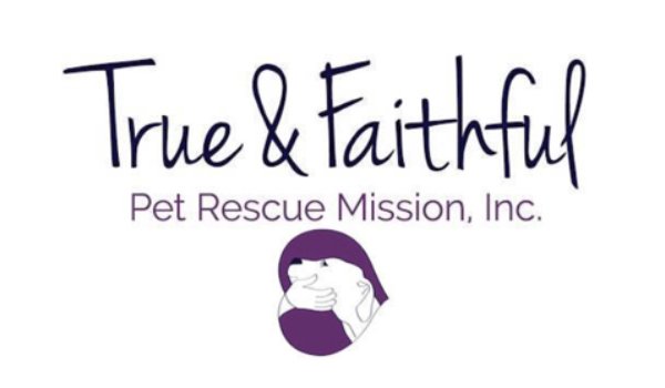 True & Faithful Pet Rescue Mission, INC