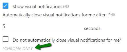 configurable persistence of desktop alerts available in Chrome ONLY