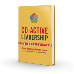 Book: Co-Active Leadership - Five Ways to Lead