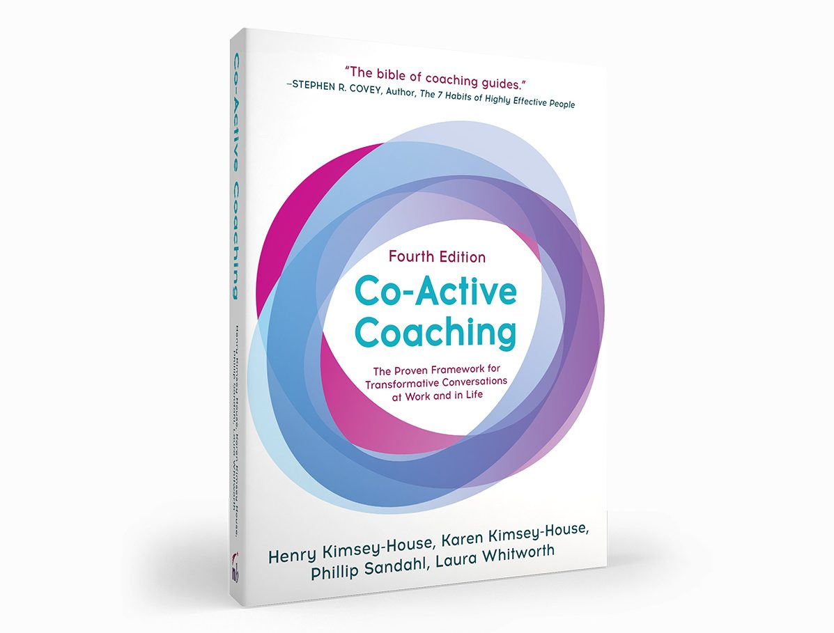 Co-Active Coaching Book, Fouth Edition