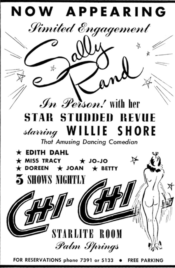 Sally Rand headlined her own star-studded revue in the Chi Chi's Starlite Room.