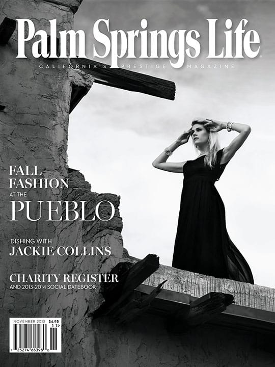 Palm Springs Life magazine - November 2013
