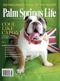 Palm Springs Life magazine - August 2013