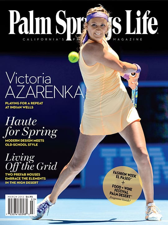 Palm Springs Life magazine - March 2013