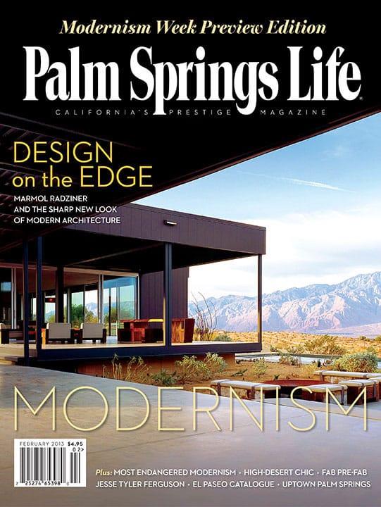Palm Springs Life magazine - February 2013