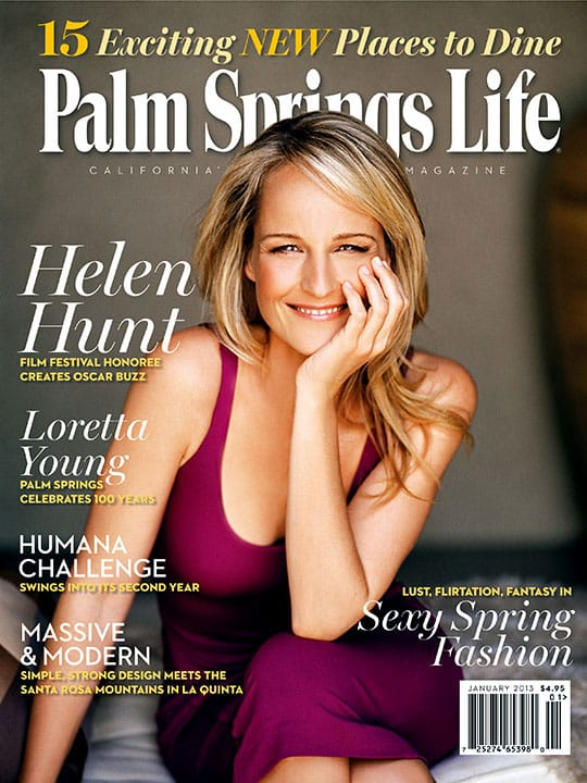 Palm Springs Life magazine - January 2013