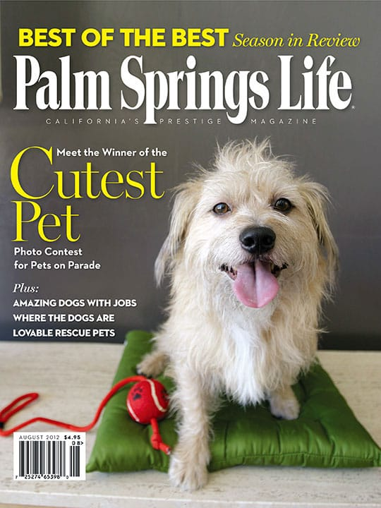 Palm Springs Life magazine - August 2012