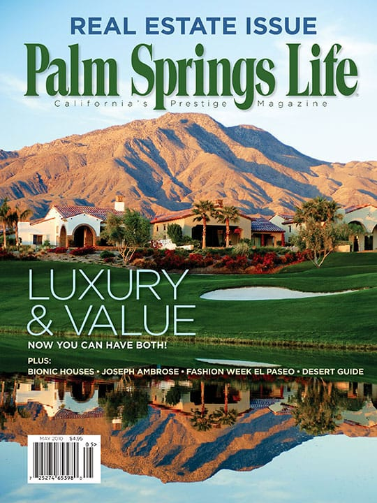 Palm Springs Life magazine - May 2010