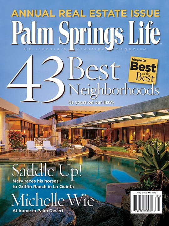 Palm Springs Life magazine - May 2006
