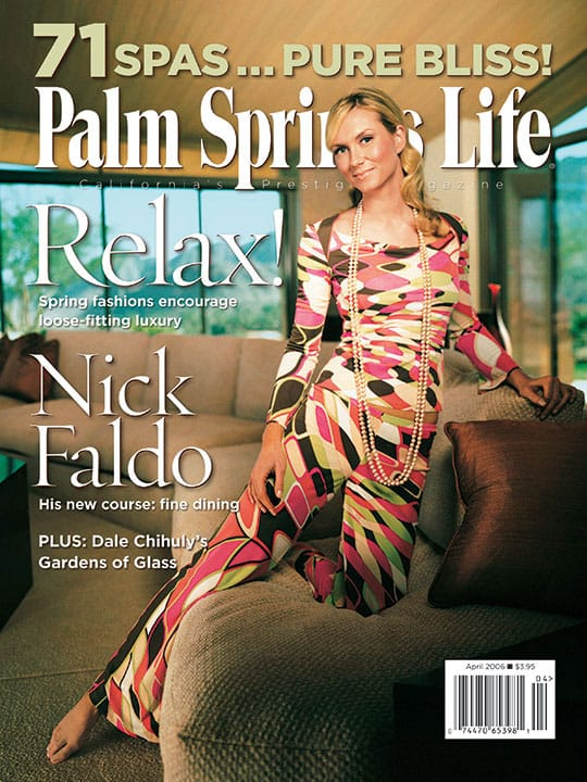 Palm Springs Life magazine - April 2006