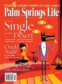 Palm Springs Life magazine - February 2006
