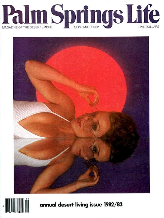Palm Springs Life - September 1982