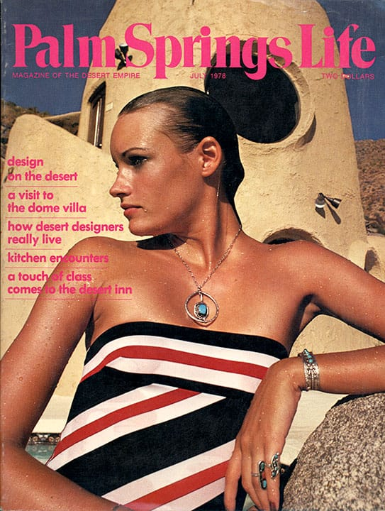 Palm Springs Life magazine - July 1978