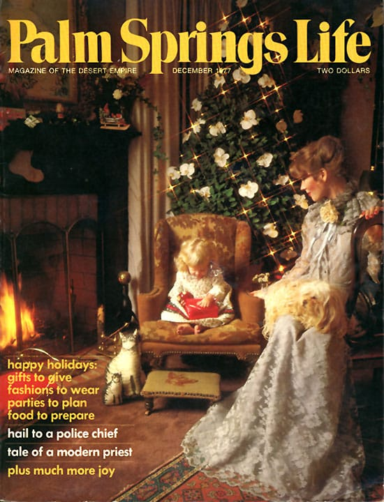 Palm Springs Life magazine - December 1977