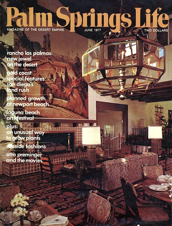 Palm Springs Life magazine - June 1977