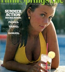 Palm Springs Life magazine - August 1975