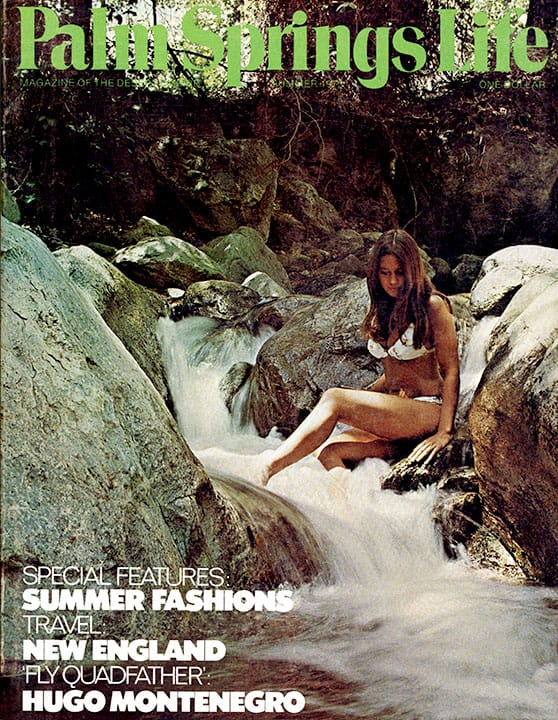 Palm Springs Life magazine - June-July-August 1973