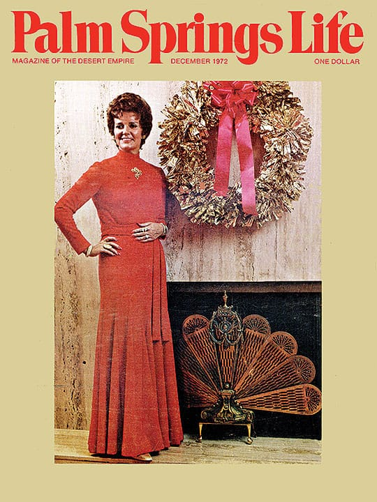 Palm Springs Life magazine - December 1972