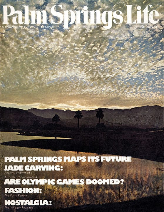 Palm Springs Life magazine - November 1972