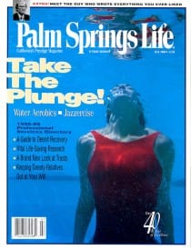 Palm Springs Life magazine - July 1998