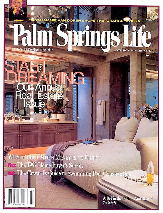 Palm Springs Life magazine - May 1997