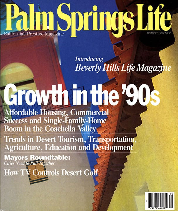 Palm Springs Life magazine - October 1990
