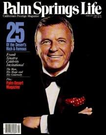 Palm Springs Life magazine - February 1989