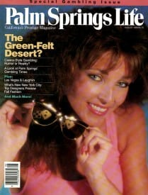Palm Springs Life magazine - August 1988