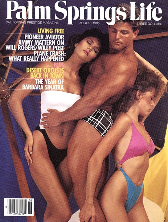 Palm Springs Life magazine - August 1985