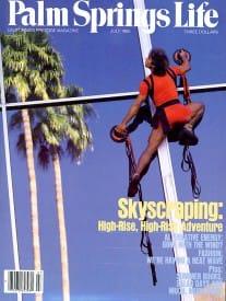 Palm Springs Life magazine - July 1985