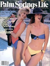 Palm Springs Life magazine - July 1984