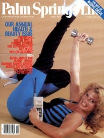 Palm Springs Life magazine - April 1984
