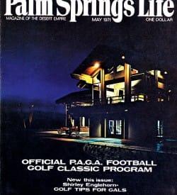 Palm Springs Life magazine - May 1971