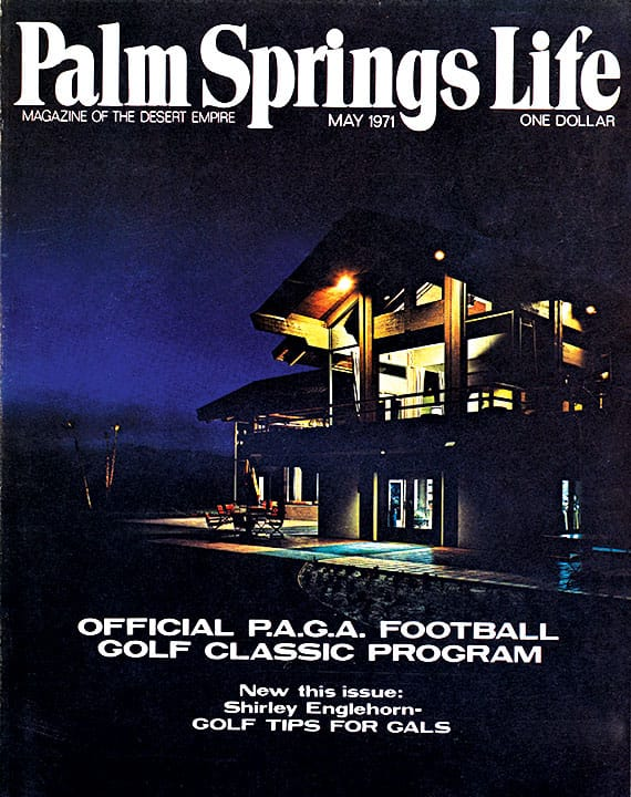 Palm Springs Life magazine - May 1971