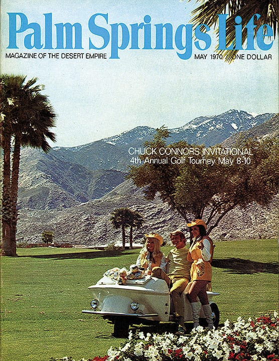 Palm Springs Life magazine - May 1970