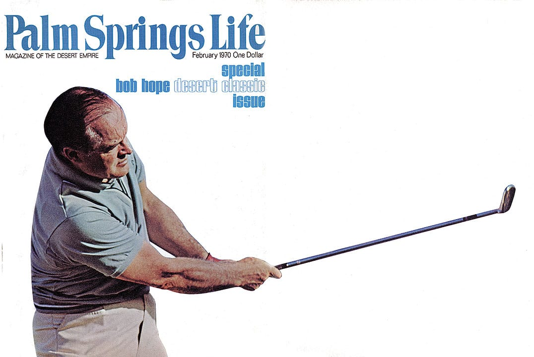 Palm Springs Life magazine - February 1970