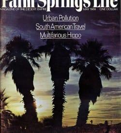 Palm Springs Life magazine - May 1969
