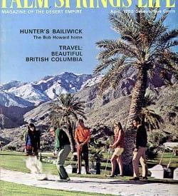Palm Springs Life magazine - April 1968