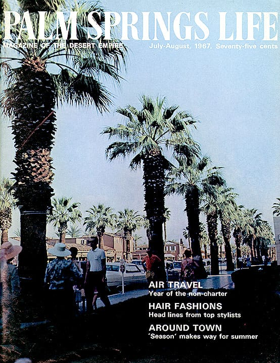 Palm Springs Life magazine - July-August 1967