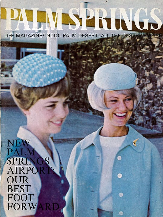 Palm Springs Life Magazine - October 1966